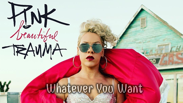 """MV """"Whatever You Want"""" - P!NK"""