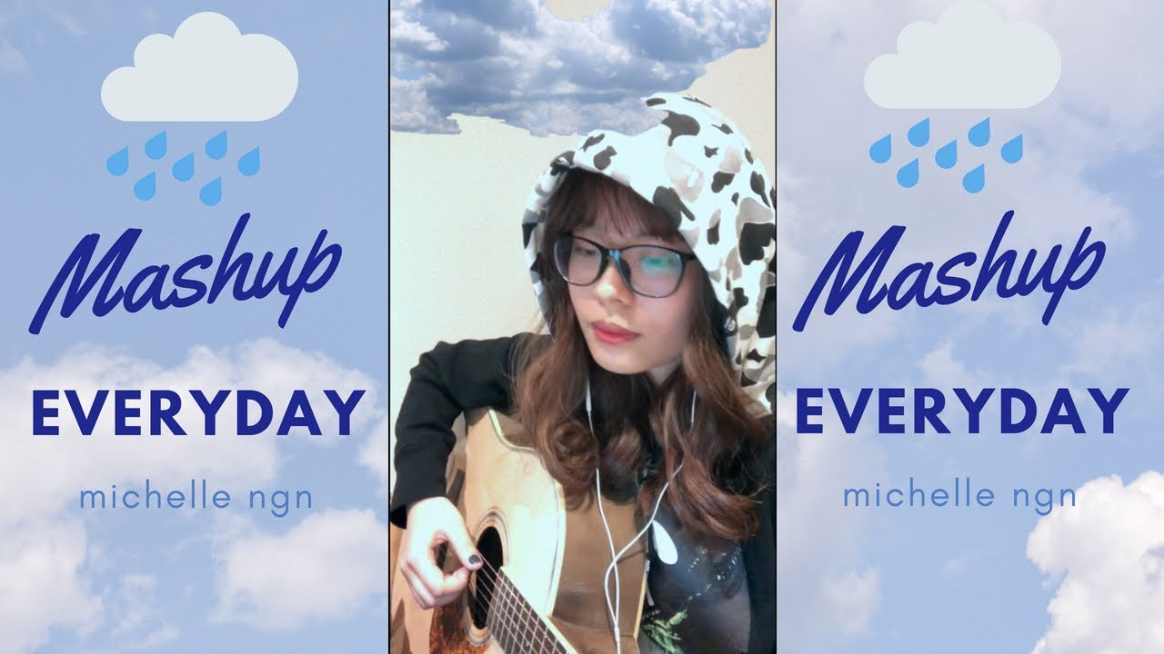 EVERYDAY/SPACESPEAKERS (MASHUP) - Michelle Ngn