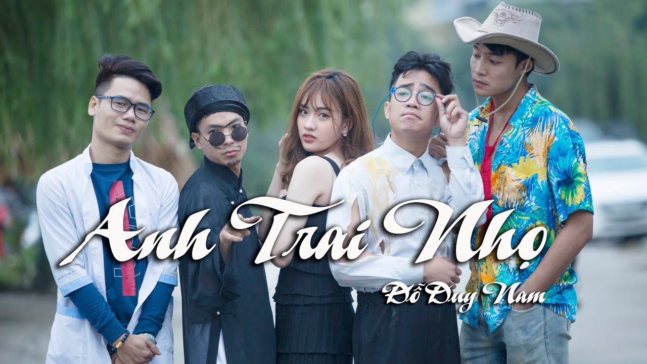 ANH TRAI NHỌ - PARODY OFFICIAL