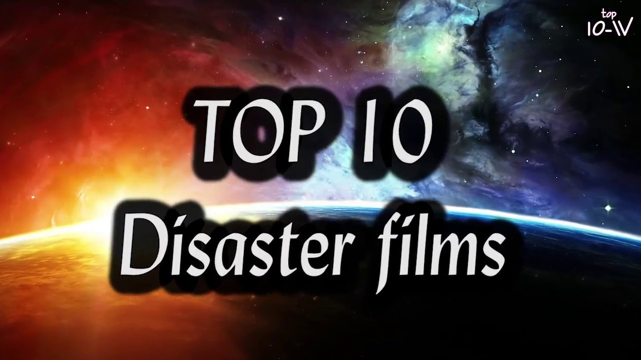 Top 10 Classic movies on the topic of disaster